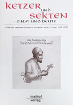 Halter Hans, Ketzer und Sekten - einst und heute