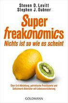 Levitt Steven D., Superfreakonomics - Nichts ist so wie es erscheint
