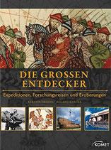 Vierling Kerstin, Die großen Entdecker: Expeditionen, Forschungsreisen und Eroberungen