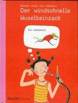 Der windschnelle Wuselbeinzack / Das siebenköpfige Trampelungeheuer - ein Wendebuch