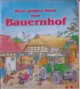 Mein grosses Buch vom Bauernhof