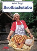 Kathrin Rüeggs Brotbackstube