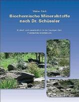 Walter Käch, Biochemische Mineralstoffe nach Dr. Schüssler - Schüssler Salze