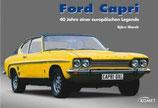 Ford Capri - 40 Jahre einer europäischen Legende
