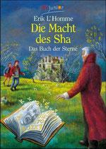L'Homme Erik, Die Macht des Sha - Das Buch der Sterne (antiquarisch)
