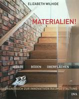 Wilhide Elizabeth, Materialien! Wände - Böden - Oberflächen (antiquarisch)