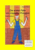 Daniel Reber, Die ersten Fälle des Inspektor Finkenstein