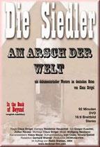 Claus Strigel, Die Siedler - Am Arsch der Welt (DVD)