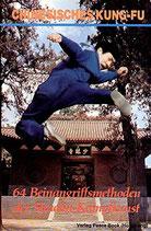 Chinesisches Kung-Fu - 64 Beinangriffsmethoden der Shaolin Kampfkunst (antiquarisch)
