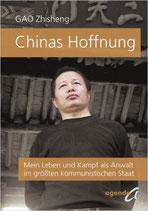 Zhisheng Gao, Chinas Hoffnung: Mein Leben und Kampf als Anwalt im größten kommunistischen Staat
