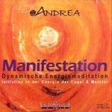 Andrea Kraus, Manifestation - Dynamische Energiemeditation (CD)