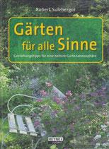 Sulzberger Robert, Gärten für alle Sinne