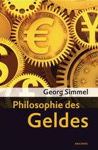 Simmel Georg, Philosophie des Geldes