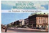 Berlin und Brandenburg in frühen Farbfotografien