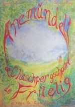 Kneubühler Wanda, Anemündeli oder de Chaschper gschpürt de Früelig (antiquarisch)