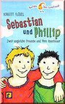Sebastian und Phillip - zwei ungleiche Freunde