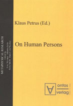 Klaus Petrus, On Human Persons