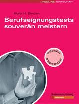 Horst H. Siewert, Berufseignungstests souverän meistern