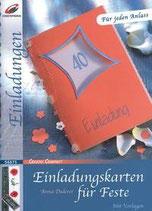 Anna Dederer, Einladungskarten für Feste