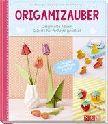 Binzinger Evi, Origamizauber - Originelle Ideen Schritt für Schritt gefaltet