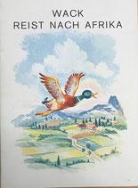 Wack reist nach Afrika (antiquarisch)