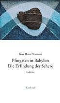 Neumann Peter Horst, Pfingsten in Babylon - Gedichte