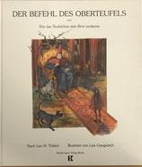 Tolstoi Leo, Der Befehl des Oberteufels oder wie das Teufelchen sein Brot verdiente (antiquarisch)