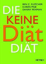 Ben C. Fletcher, Die keine Diät Diät