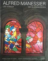 Alfred Manessier, Die Glasmalerei / les Vitraux (antiquarisch)