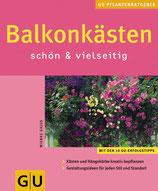 Gajus Wiebke, Balkonkästen schön & vielseitig