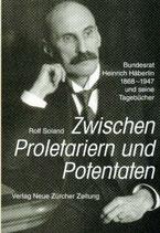 Rolf Soland, Zwischen Proletariern und Potentaten