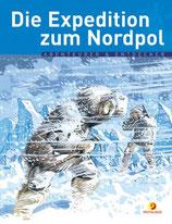 Robert Peary - Die Expedition zum Nordpol
