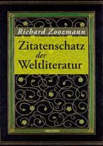 Richard Zoozmann, Zitatenschatz der Weltliteratur