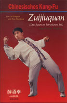 Zuijiuquan - Das Boxen im betrunkenen Stil - Chinesisches Kung-Fu