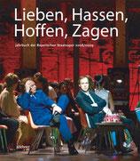 Lieben, Hassen, Hoffen, Zagen - Jahrbuch der Bayerischen Staatsoper 2008/2009