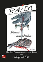 Martina Genova und Ursina Roma, Raven - Portrait eines Mörders