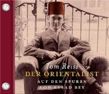 Tom Reiss, Der Orientalist