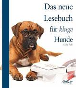 Falk Gaby, Das neue Lesebuch für kluge Hunde