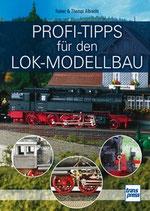 Albrecht Reiner, Profi-Tipps für den Lok-Modellbau