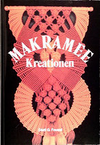 Fausel Dieti G., Makramee Kreationen (antiquarisch)