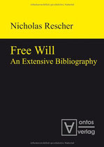 Rescher Nicholas, Free Will: An Extensive Bibliography