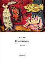 Götz K. O., Erinnerungen 1914-1945 (antiquarisch)