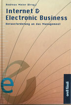 Meier Andreas, Internet & Electronic Business - Herausforderung an das Management (antiquarisch)