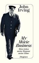 Irving John, My Movie Business - Mein Leben-Meine Roman-Meine Filme (antiquarisch)