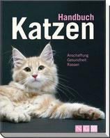 Handbuch Katzen - Anschaffung-Gesundheit-Rassen
