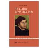 Athina Lexutt, Mit Luther durch das Jahr