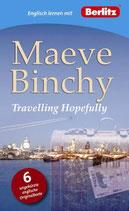Englisch lernen mit Maeve Binchy: Travelling Hopefully