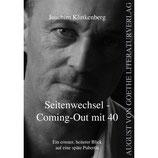 Joachim Klinkenberg, Seitenwechsel - Coming-out mit 40