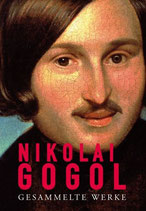 Nikolai Gogol, Gesammelte Werke