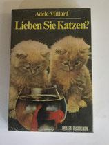 Millard Adele, Lieben Sie Katzen (antiquarisch)
